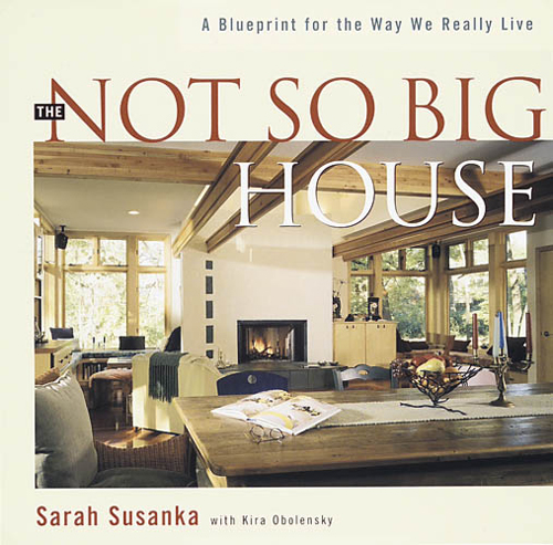 Not So Big House